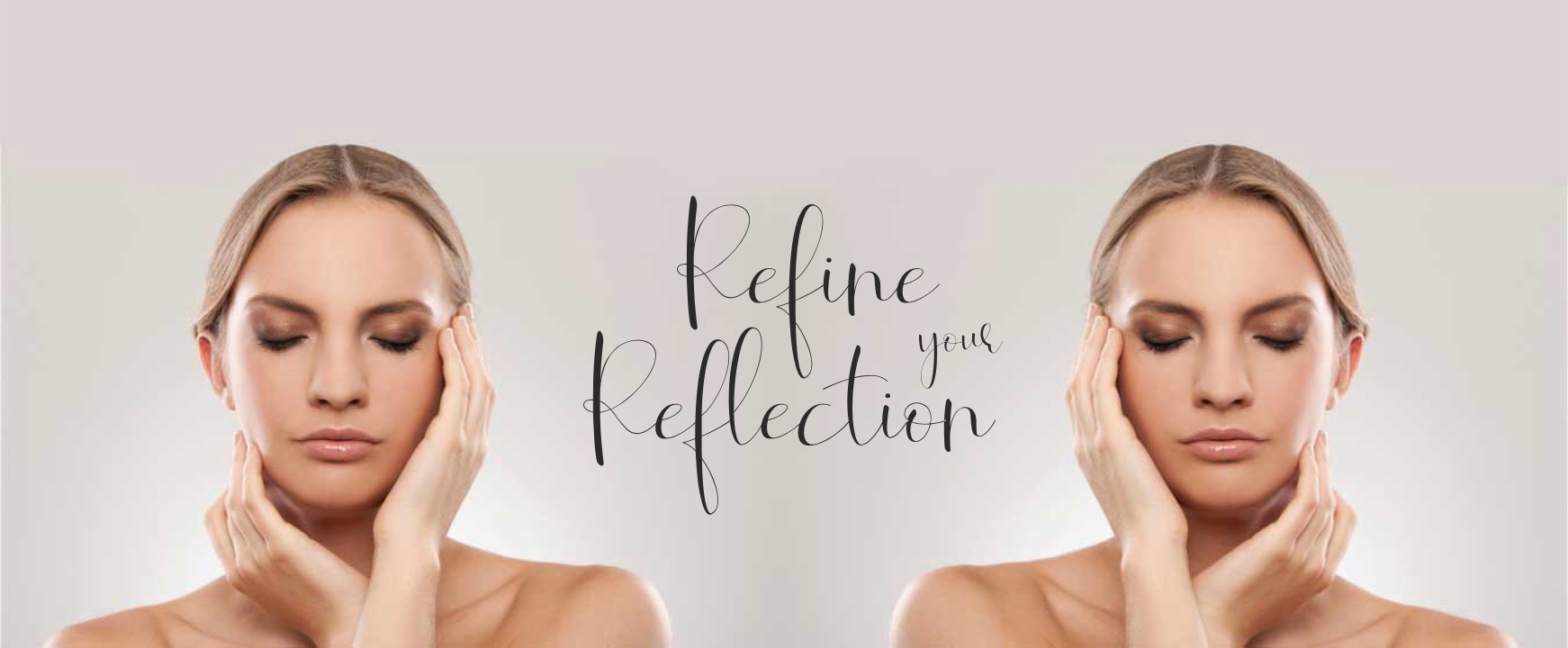 Refine your Reflection