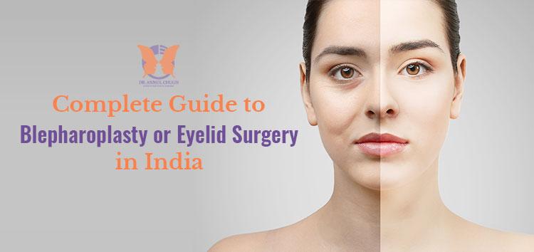 Blepharoplasty or Eyelid Surgery in India